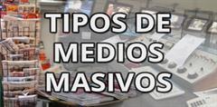 Tipos de medios masivos de comunicación (PerúEduca)
