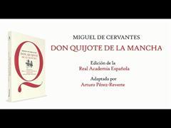 El «Quijote» popular y escolar, editado por la RAE y Santillana y adaptado por Arturo Pérez-Reverte