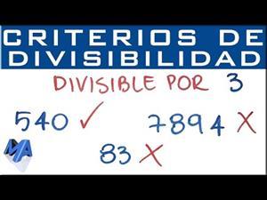 Criterio divisibilidad por 3 . Cuándo un número es divisible por 3.