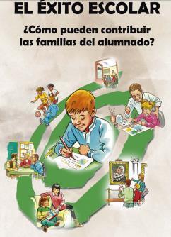 El éxito escolar. ¿Cómo puede contribuir las familias del alumnado?
