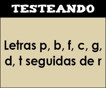 Letras p, b, f, c, g, d, t seguidas de r. 1º Primaria - Lengua (Testeando)
