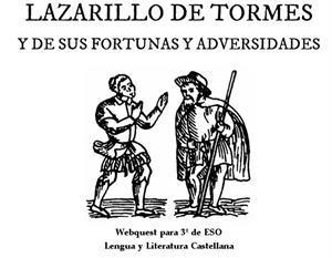 El lazarillo de Tormes, webquest para 3º de Secundaria