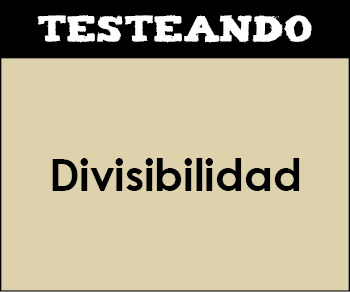 Divisibilidad. 2º ESO - Matemáticas (Testeando)