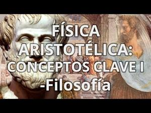 Física Aristotélica. Conceptos claves I