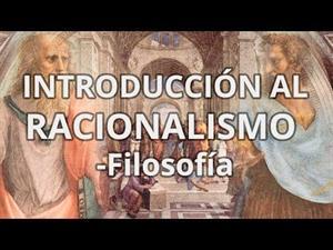 Introducción al Racionalismo