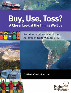 Buy, Use, Toss? / ¿Comprar, usar, tirar? (facingthefuture.org)