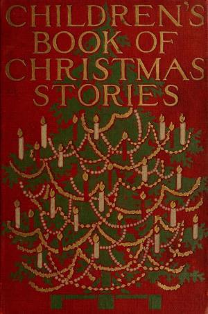 The children's book of Christmas stories (International Children's Digital Library)