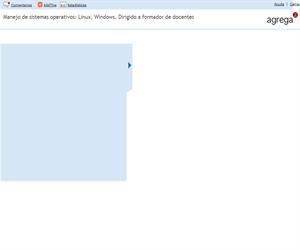 Manejo de sistemas operativos: Linux, Windows. Dirigido a formador de docentes (Proyecto Agrega)