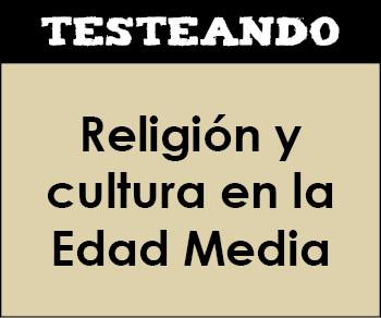 Religión y cultura en la Edad Media. 2º ESO - Historia (Testeando)