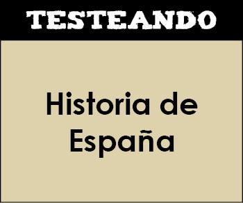 Historia de España - Asignatura completa. 2º Bachillerato (Testeando)