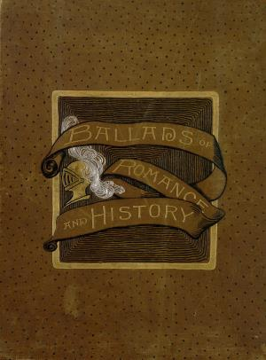 Ballads of romance and history (International Children's Digital Library)