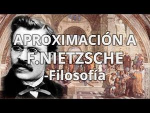 Aproximación a F.Nietzsche