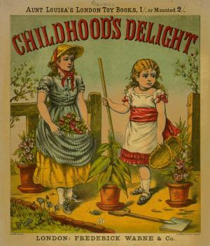 Childhood's delight (International Children's Digital Library)