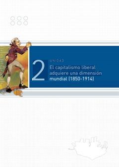Del auge del capitalismo liberal a su crisis (1850-1945). Historia Mundial Contemporánea (Parte 2)