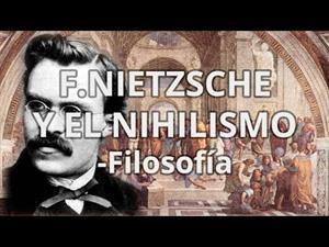 F.Nietzsche y el nihilismo