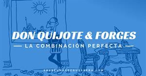 Don Quijote en las viñetas de Forges. Una gran combinación de humor y literatura.