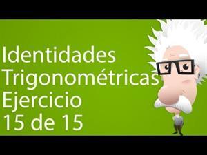 Identidades trigonométricas. Ejercicio 15 de 15 (Tareas Plus)