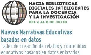 Hacia bibliotecas digitales inteligentes para la docencia y la investigación. Curso de Verano en el Escorial (UCM)