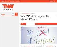 Why 2013 will be the year of the Internet of Things (The Next Web)