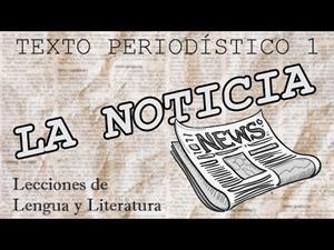 LA NOTICIA (Lecciones de Lengua y Literatura)
