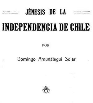 Jénesis de la Independencia de Chile