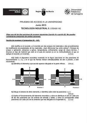 Examen de Selectividad: Tecnología industrial. Murcia. Convocatoria Junio 2013