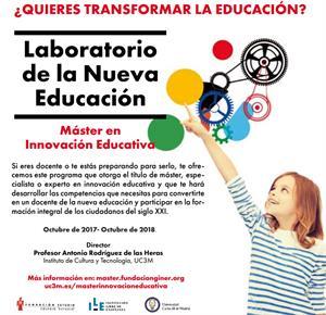 ¿Quieres transformar la educación? Inscríbete en el 'Laboratorio de la Nueva Educación' (Máster en Innovación Educativa 2017-2018)
