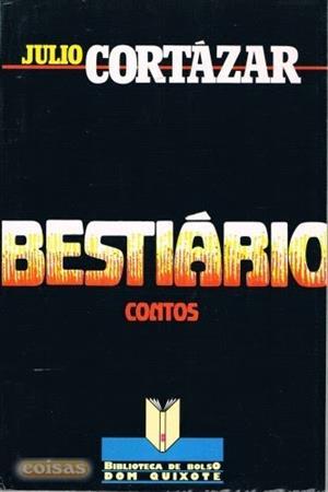 Julio Cortázar. Bestiario (Educarchile)