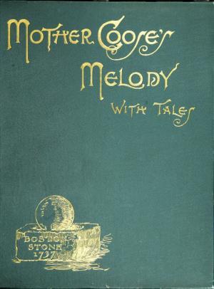 The original Mother Goose's melody (International Children's Digital Library)