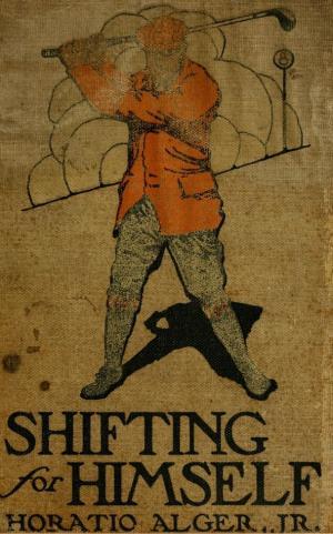 Shifting for himself  (International Children's Digital Library)