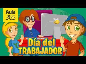 Día del Trabajador- Video Educativos para Niños