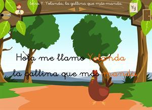 """Letra """"y"""". Yolanda, la gallina que más manda. Proyecto Medusa"""