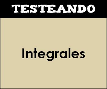 Integrales. 2º Bachillerato - Matemáticas (Testeando)