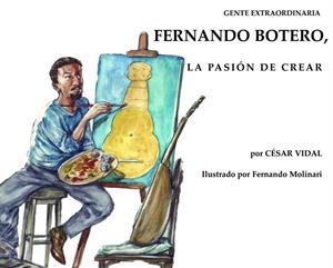 "Biografía de Botero para niños: ""Fernando Botero, la pasión de crear"""