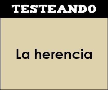 La herencia. 4º ESO - Biología (Testeando)