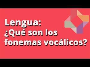 Fonemas vocálicos