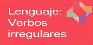Verbos irregulares (PerúEduca)