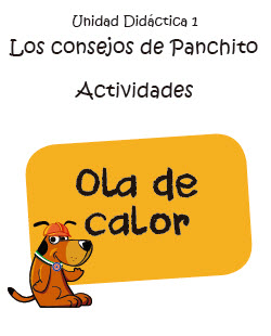 Ola de Calor (Actividades). Los consejos de panchito