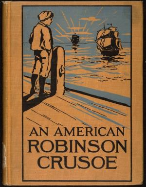An American Robinson Crusoe (International Children's Digital Library)