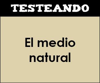 El medio natural. 2º Bachillerato - Geografía (Testeando)