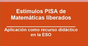 Pruebas liberadas PISA. Matemáticas (2003 y 2012)