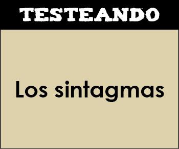 Los sintagmas. 4º ESO - Lengua (Testeando)