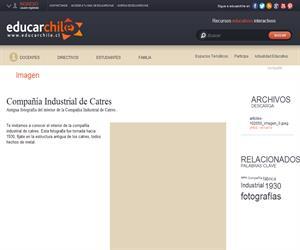 Compañía Industrial de Catres (Educarchile)