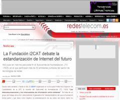 LA FUNDACIÓN I2CAT DEBATE LA ESTANDARIZACIÓN DE INTERNET DEL FUTURO