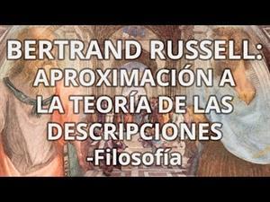 Russell. Aproximación a la Teoría de las descripciones