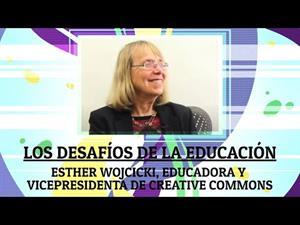 Los desafíos de la educación por Esther Wojcicki