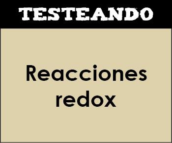 Reacciones redox. 2º Bachillerato - Química (Testeando)