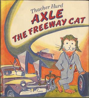 Axle the freeway cat (International Children's Digital Library)
