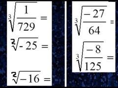 Raíz cuadrada, cubica, cuarta, quinta, raíces de números negativos, raíces de fracciones.