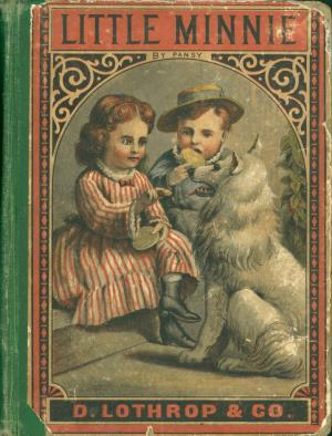 Little Minnie and other stories (International Children's Digital Library)